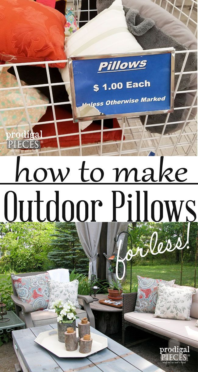 DIY Outdoor Pillows on a Budget  Prodigal Pieces is part of Budget patio - Want to spruce up your outdoor decor, but lack a big budget  Let me show you out to create these diy outdoor pillows for next to nothing  Easypeasy!