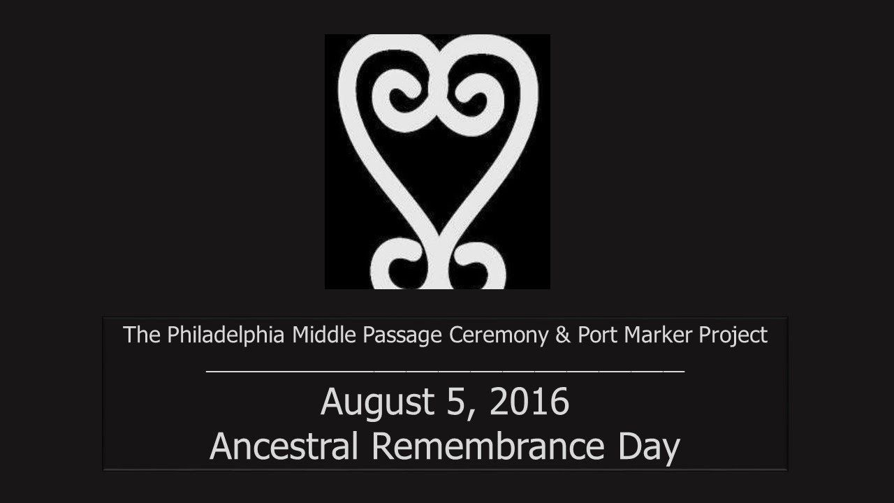 2016 Ancestral Remembrance Day - Penn's Landing - Philadelphia Middle Passage Project