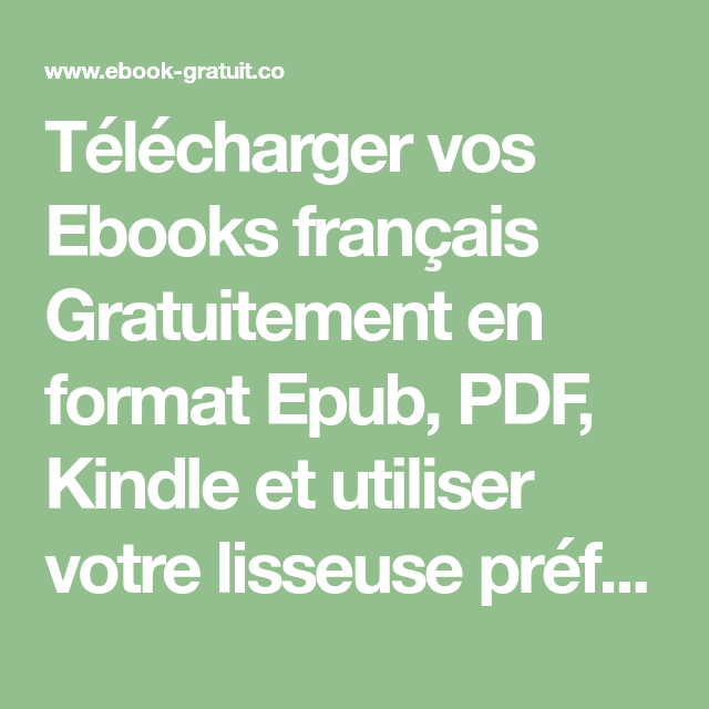 Telecharger Vos Ebooks Francais Gratuitement En Format Epub