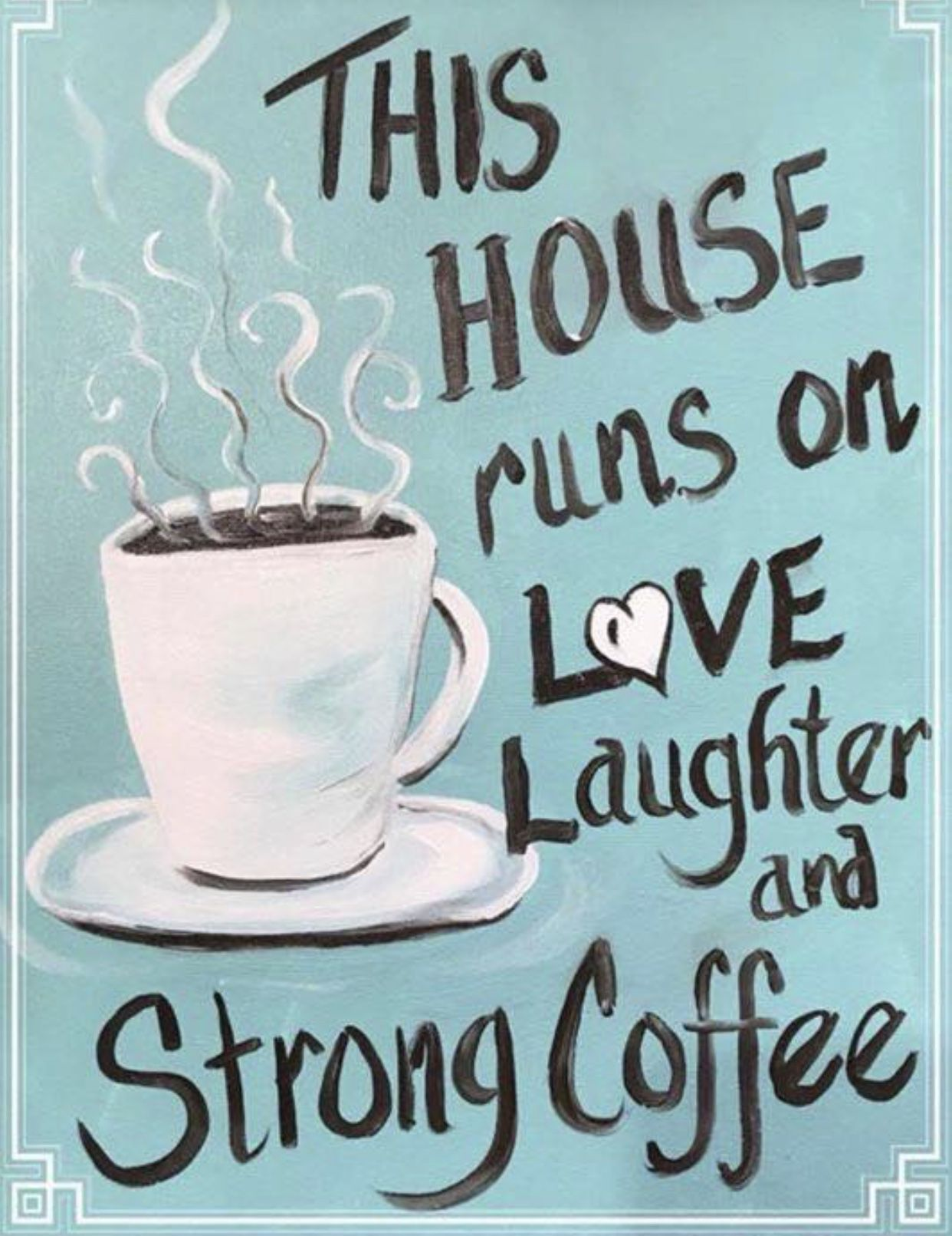 Pin By Angelia Round 2 On Coffee Time Saturday Morning Quotes Coffee Quotes Coffee Cup Quotes
