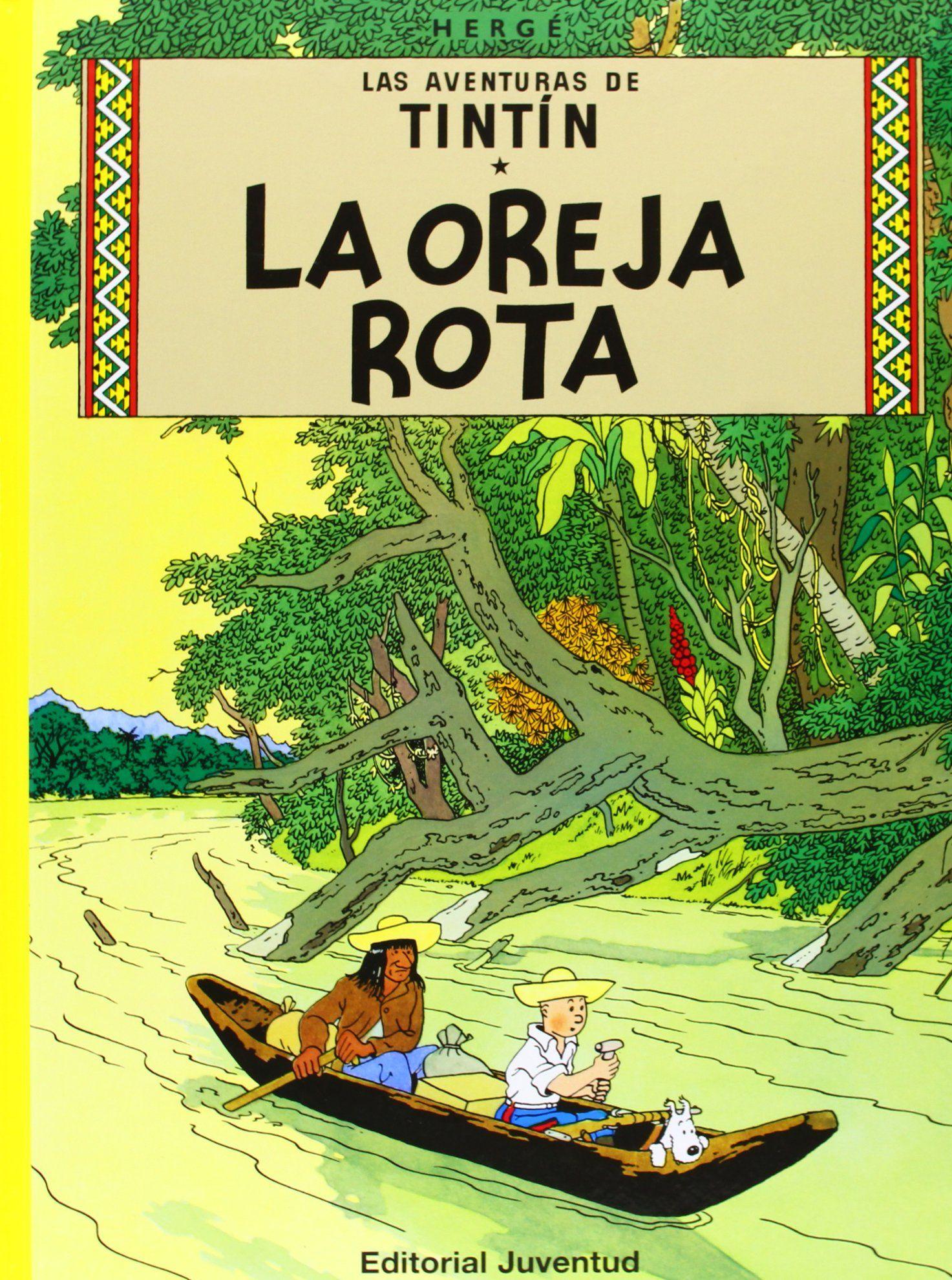 (spanish) La oreja rota (L'Oreille cassée) es un álbum de