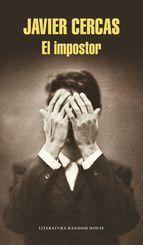 El Impostor De Javier Cercas Reseña Javier Cercas Novelas Libros