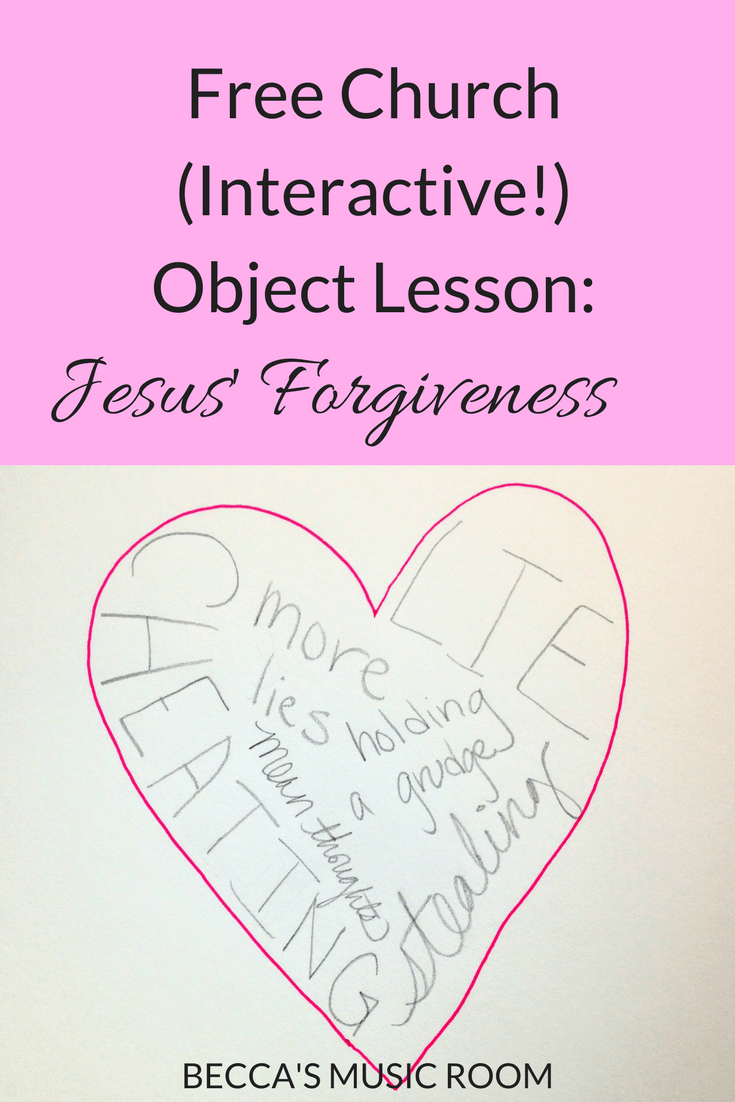 Free Church (Interactive!) Object Lesson: Jesus\' Forgiveness. This ...