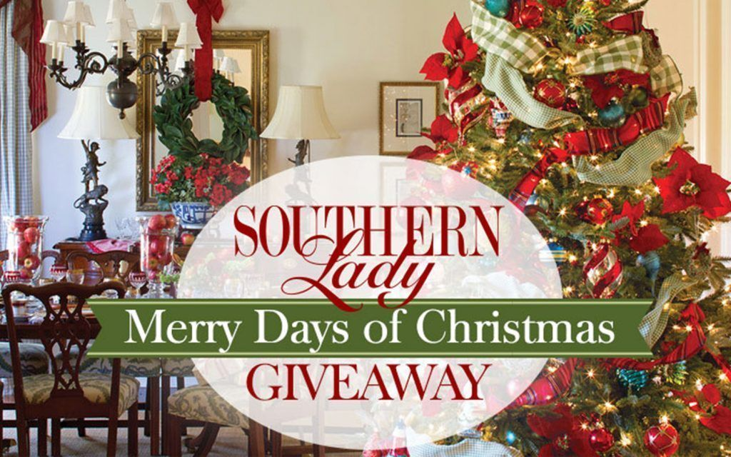 Merry Days Of Christmas 2018 Giveaway 5 Southern Lady Christmas Sweepstakes Christmas Giveaways Holiday Sweepstakes