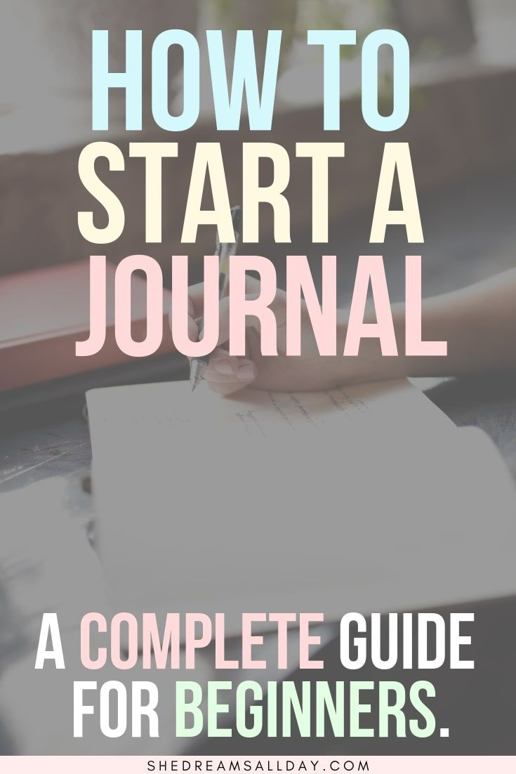 How To Start A Journal: The Ultimate Guide For Beginners