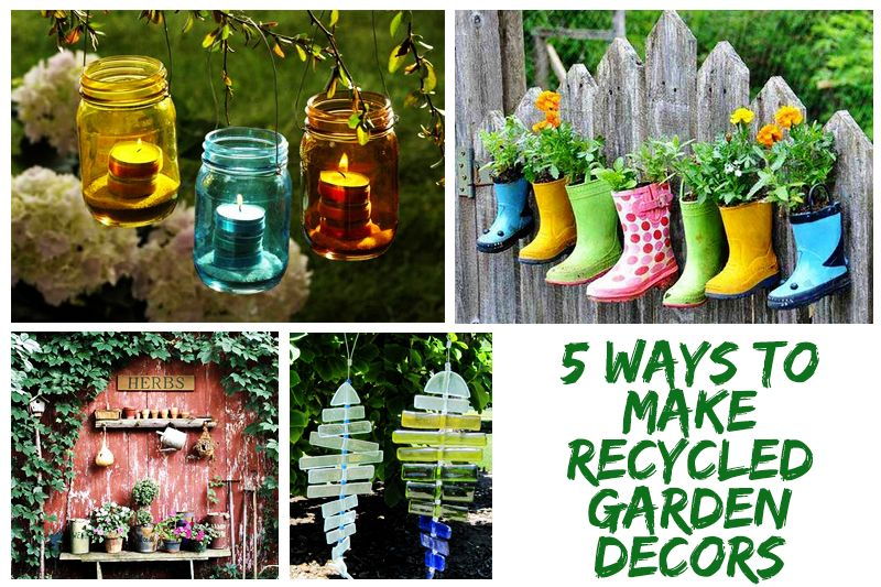 Ways to Make Recycled Garden Decors