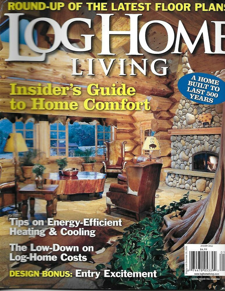 Details About Log Home Living Magazine Comfort Guide Heating And Cooling Energy Efficiency Log Home Living Heating And Cooling Energy Efficient Heating