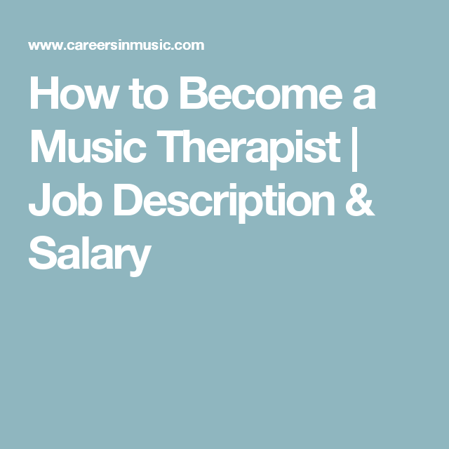 How To Become A Music Therapist  Job Description  Salary