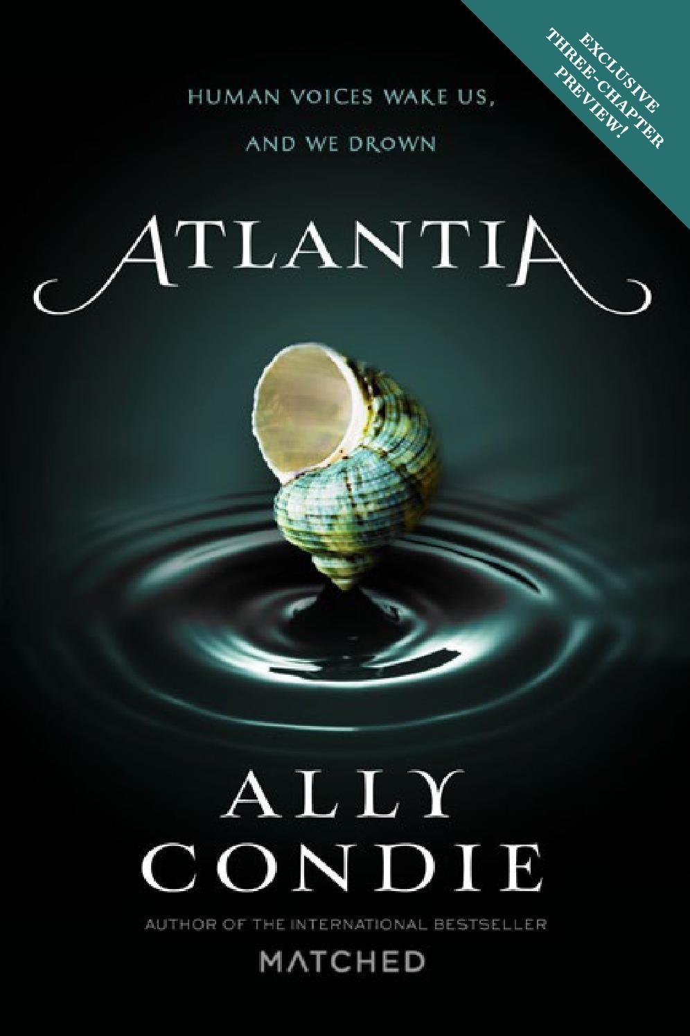 Atlantia by Ally Condie (Excerpt) http://issuu.com/penguinteen/docs/9780525426448_original_atlantia/1