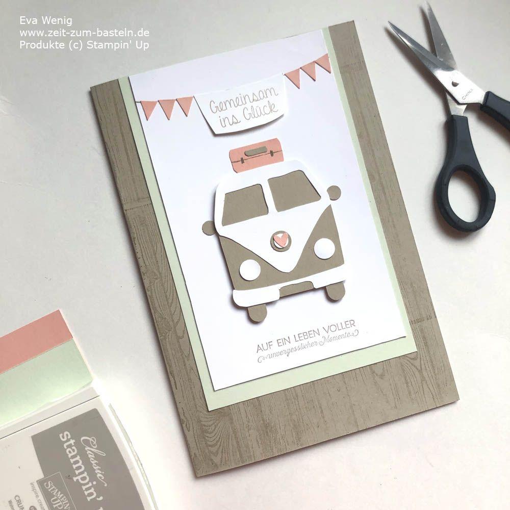 Mit Dem Camper Ins Gluck In 2021 Karten Basteln Hochzeit Kleine Geschenke Selber Machen Hochzeitskarte Basteln
