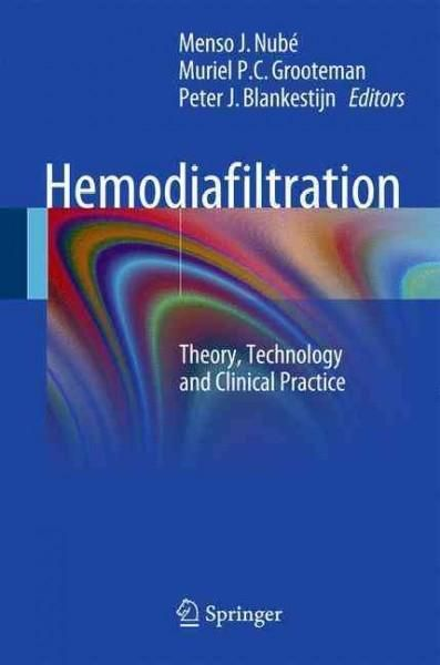 Hemodiafiltration: Theory, Technology and Clinical Practice