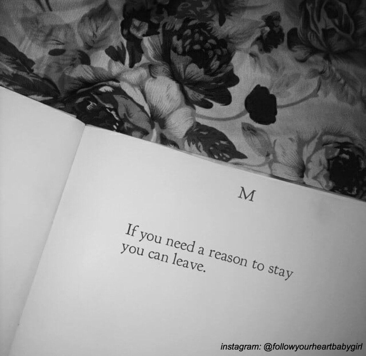 If You Want To Leave Go Leaving Quotes Inspirational Quotes Motivation Book Quotes