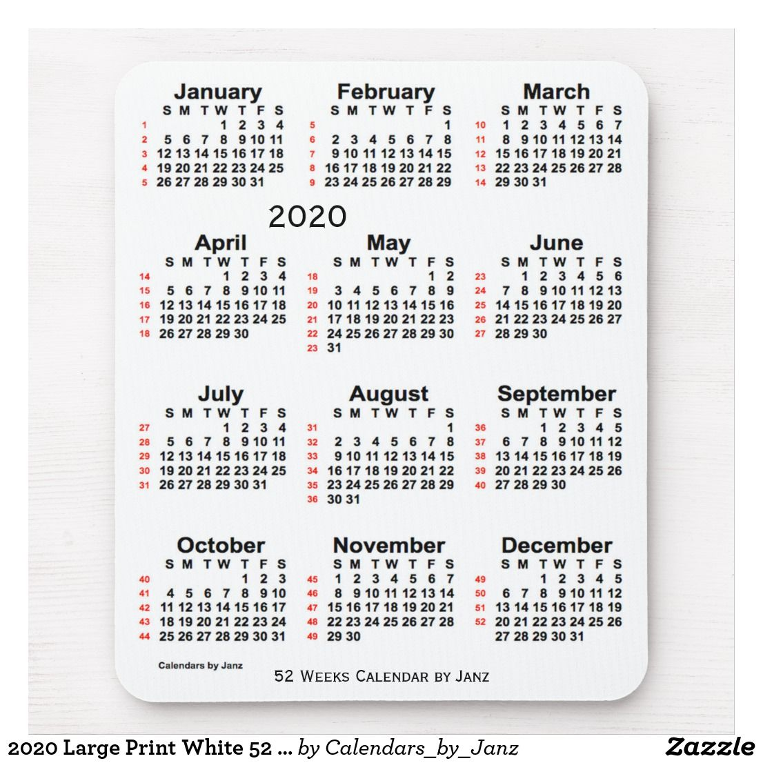 2020 Large Print White 52 Week Calendar By Janz Mouse Pad Zazzle Com Holiday Calendar Weekly Calendar Custom Calendar
