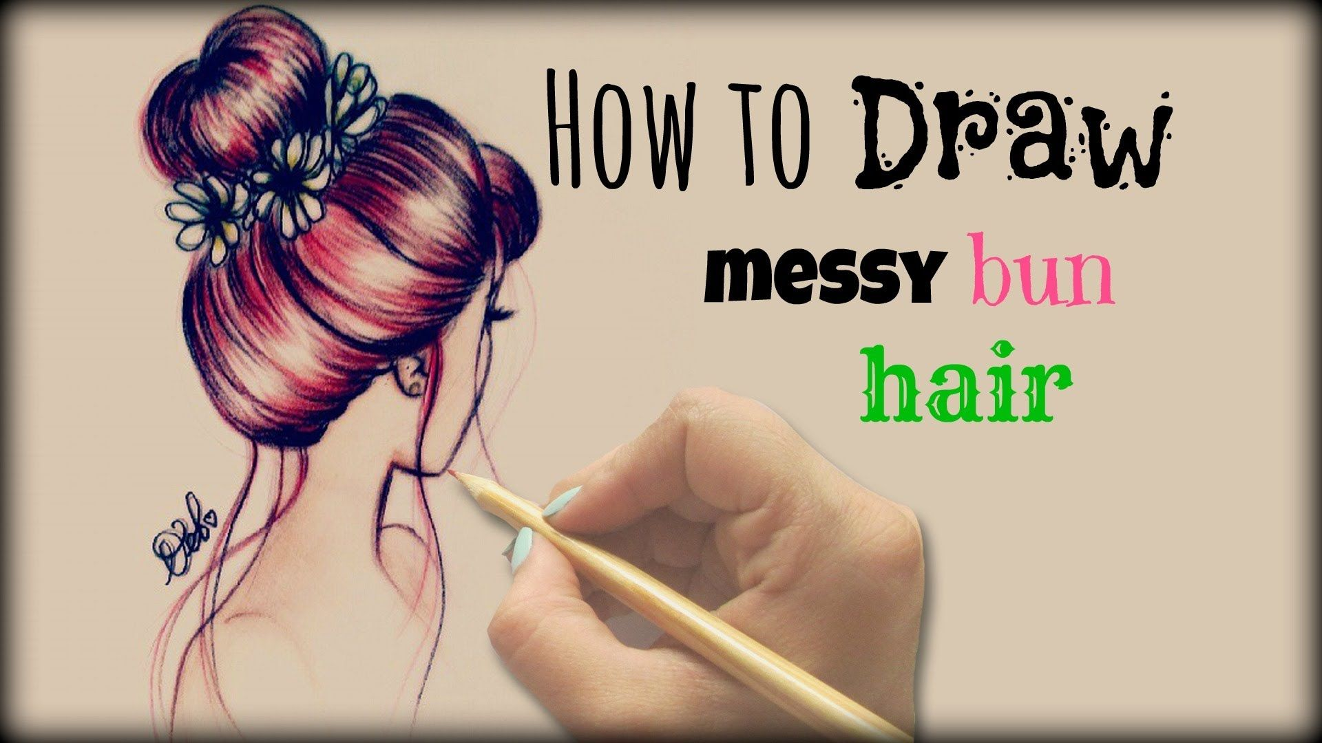 Drawing Tutorial How To Draw And Color Messy Bun Hair Pinning Now Drawing Later Drawing Tutorial How To Draw Hair Drawings Of Friends