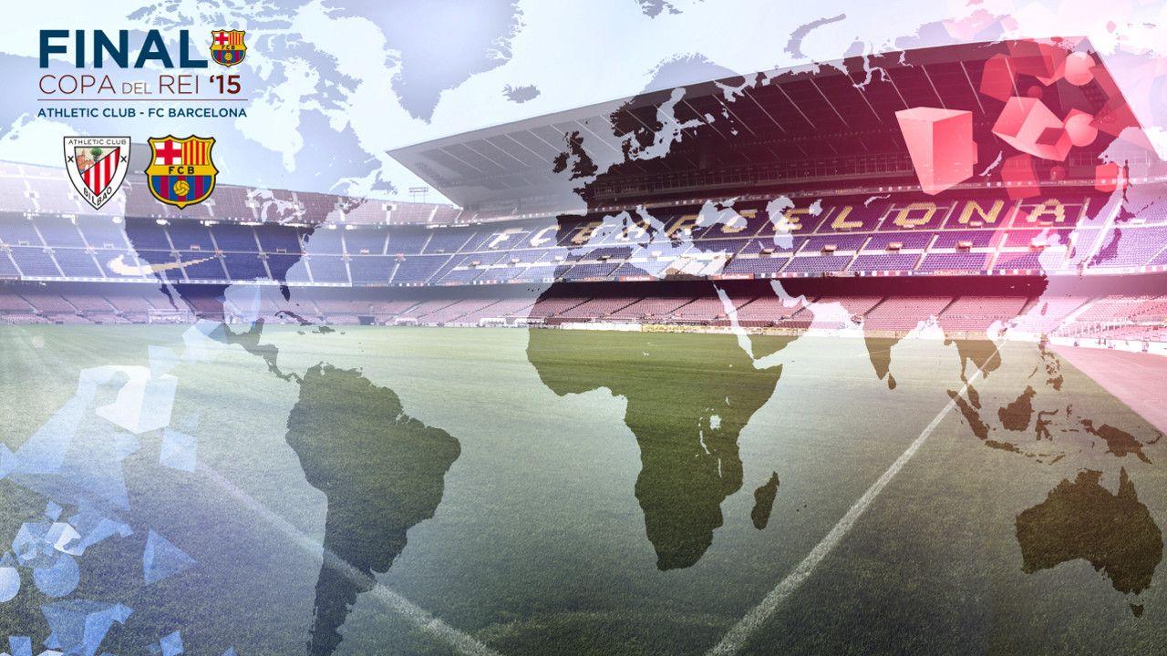 La final de Copa del Rey, que se disputará en el Camp Nou, se podrá seguir alrededor del mundo / FCB