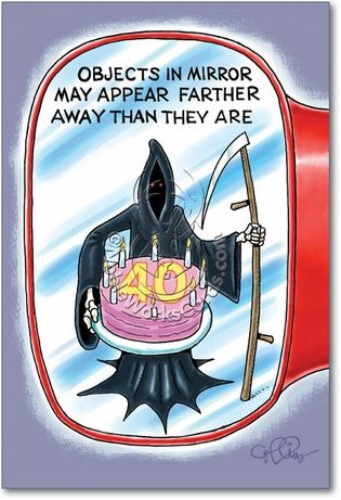 Objects in mirror 40 card humor birthday hysterically funny and funny birthday greetings bookmarktalkfo Image collections