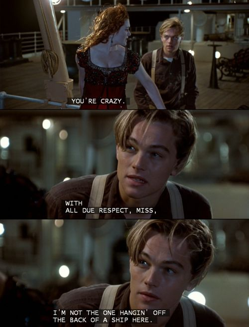 "Titanic Quotes Titanicthis Is My All Time Favorite Movie Ofcourse After ""the ."