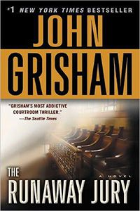 The Runaway Jury Pdf Book Author: John Grisham This Book