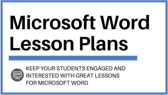 microsoft word lesson plans and activities to wow your students