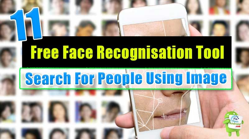 Best Facial Recognition Search Engines, Image Web Search