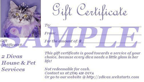 Gift Certificates The Perfect Gift For Friends And Family Good For All Services Including House Pet Sitting G
