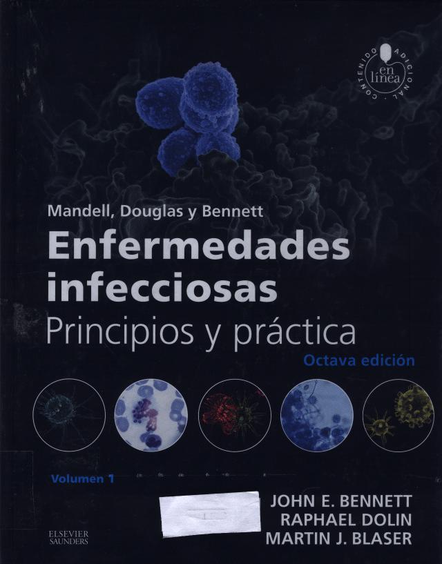 Enfermedades infecciosas : principios y práctica : Mandell, Douglas ...