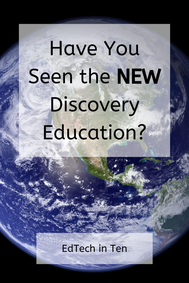 Discovery Education had a major facelift over the summer Find out about all the great resources it has to offer  EdTech In Ten
