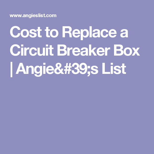 federal fuse box cost to replace a circuit breaker box breaker box  circuit  box  cost to replace a circuit breaker box