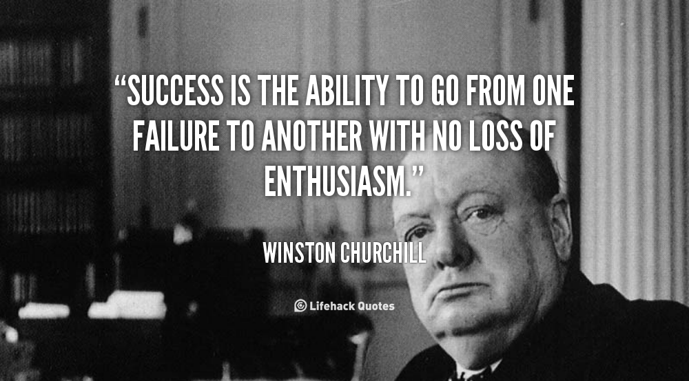 Pin by Susan Driskill on Food for the Soul | Churchill ... |Powerful Quotes About Failure Churchill