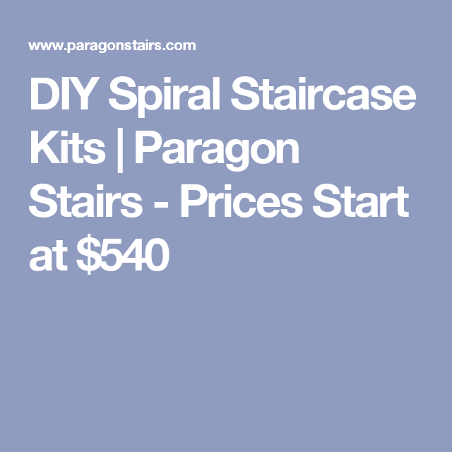 Best Diy Spiral Staircase Kits Paragon Stairs Prices Start 640 x 480