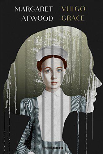 {#ADAPTAÇÃO LITERÁRIA} VULGO GRACE - MARGARET ATWOOD #margaretatwood