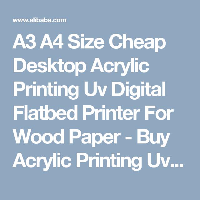 A3 A4 Size Cheap Desktop Acrylic Printing Uv Digital Flatbed