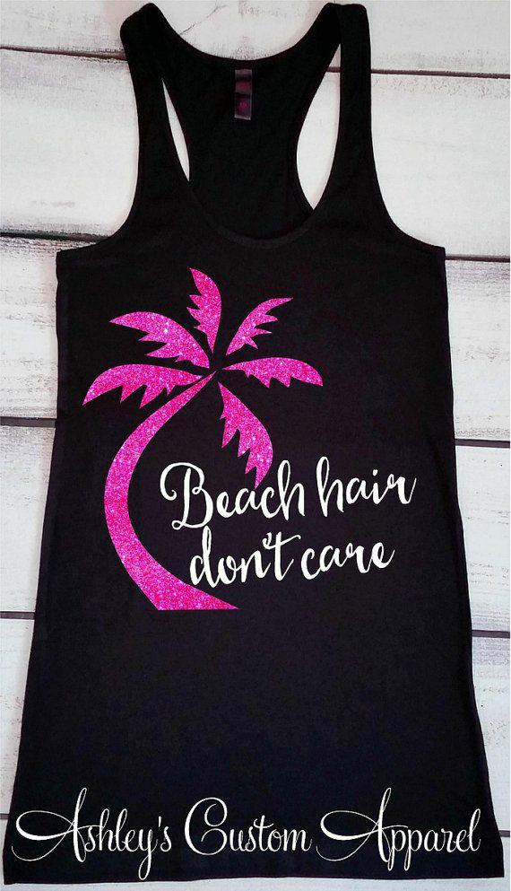 Beach Hair Don't Care Beach Tank Top Beach Cover Ups | Etsy