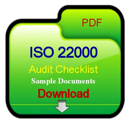The ISO 22000 Audit Checklist documents requirements of Food - audit checklist template