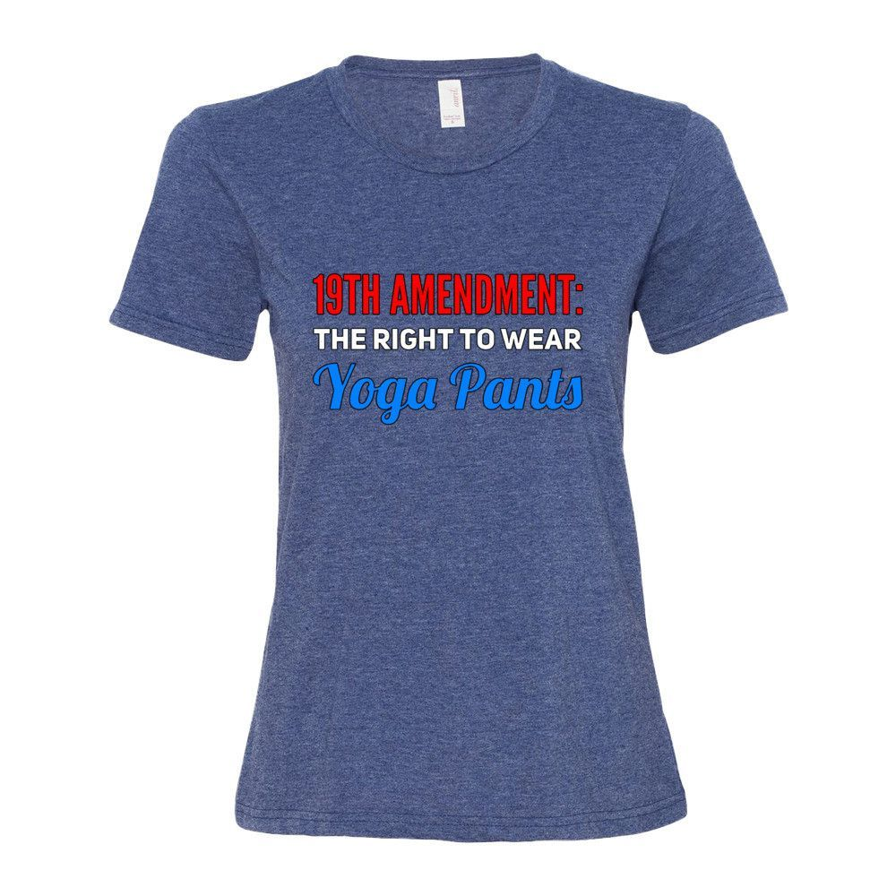 19th Amendment: The Right to Wear Yoga Pants T-Shirt