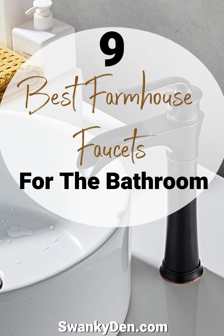 perfect farmhouse bathroom faucets for