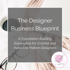 The designer business blueprint a business foundation building the designer business blueprint a business foundation building experience for hand knit and crochet pattern malvernweather Gallery