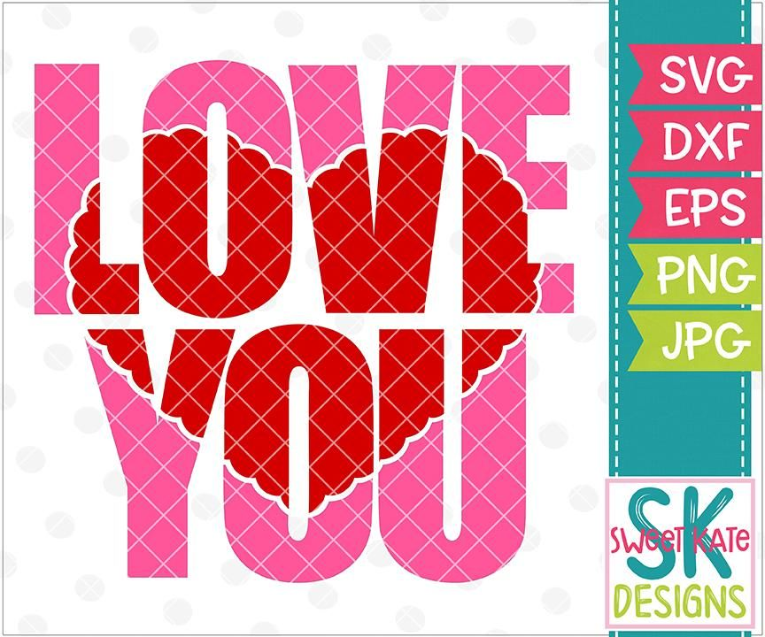 Download Love You with Knockout Heart SVG DXF EPS PNG JPG | Cricut ...