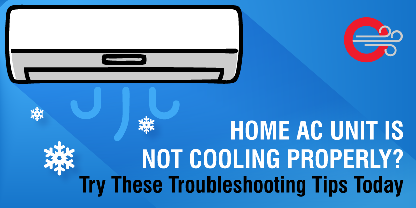 Is Your Home Ac Unit Not Cooling Properly Troubleshooting Tips