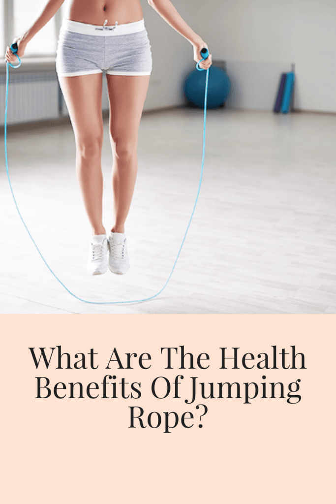 What Are The Health Benefits Of Jumping Rope Jump Rope Benefits Jump Rope Health Benefits