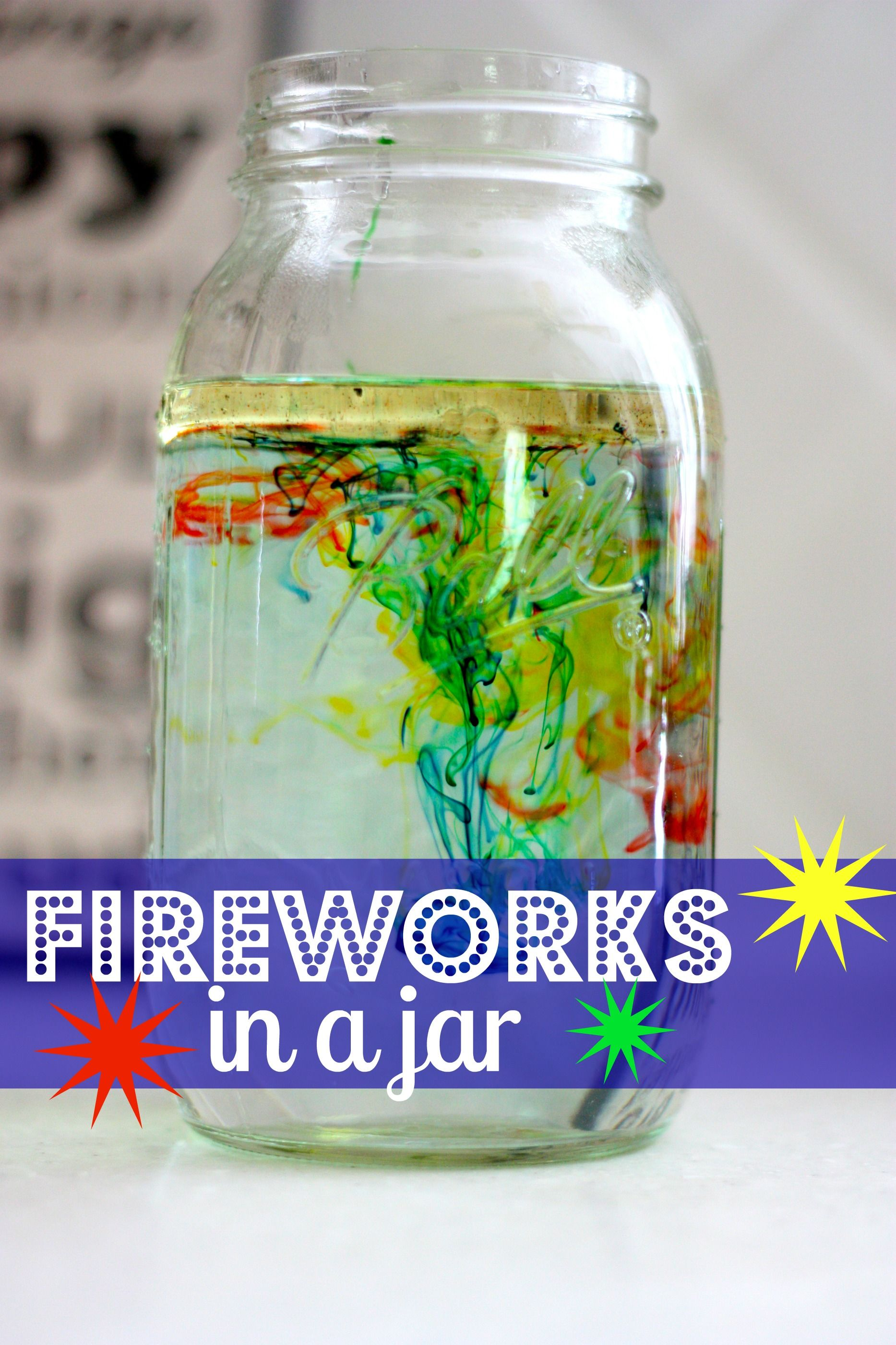 Fireworks in a Jar Science Experiment  4th of July