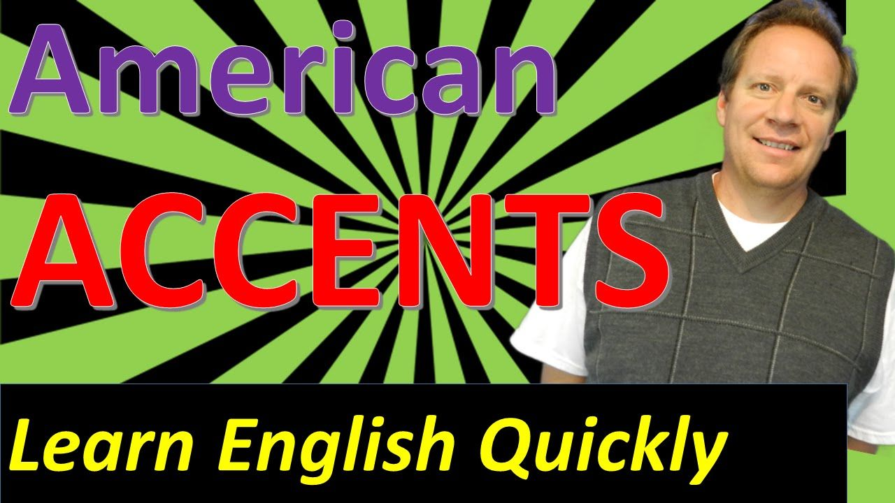 English lesson about american accents there are 24