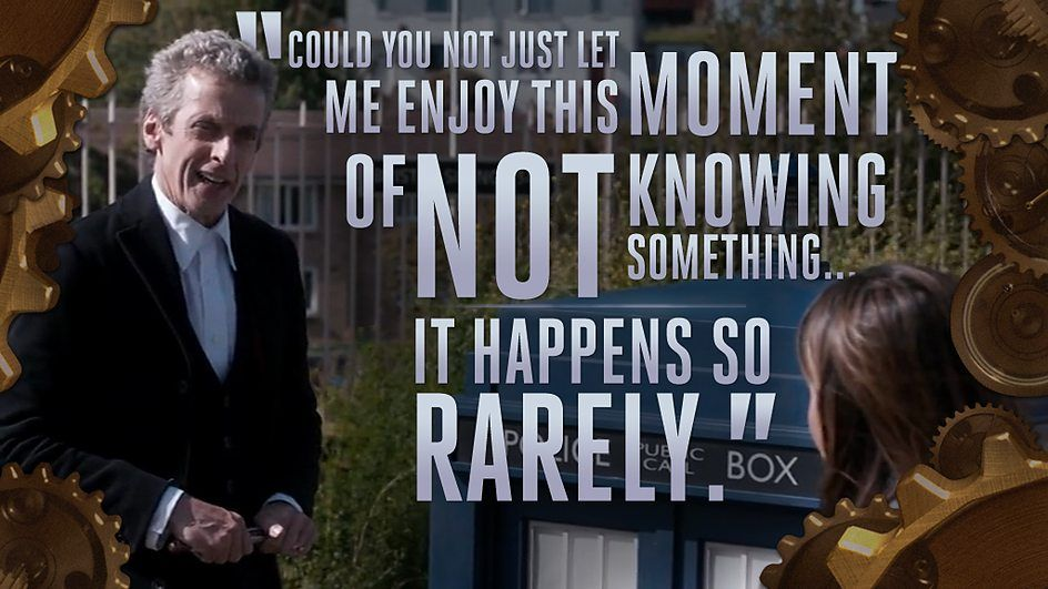 Image result for peter capaldi let me enjoy this moment quote
