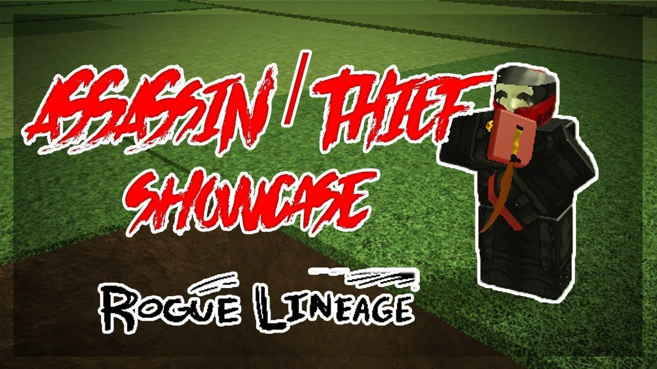 Roblox Assassin Download Assassin Thief Class Showcase Rogue Lineage Roblox Roblox Free Mobile Games Thief