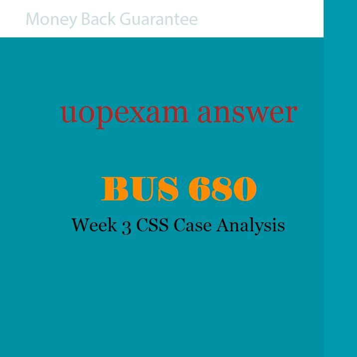 BUS 680 Week 3 CSS Case Analysis BUS 680 Pinterest - case analysis