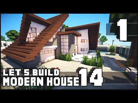 Minecraft Lets Build Modern House 14 Part 1 Minecraft Modern Minecraft House Tutorials Minecraft Modern Mansion
