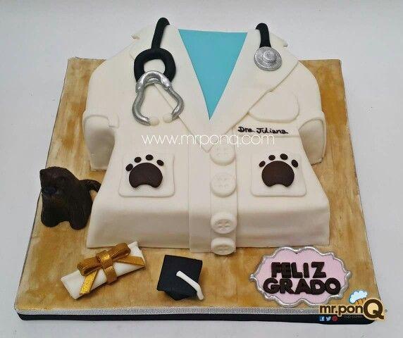 Torta Grado Veterinaria Cake Graduation Mr Ponq Con Imagenes