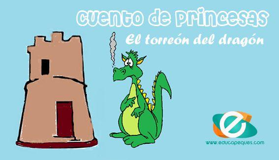 Cuento De Princesas El Torreon Del Dragon Cuentos Infantiles De