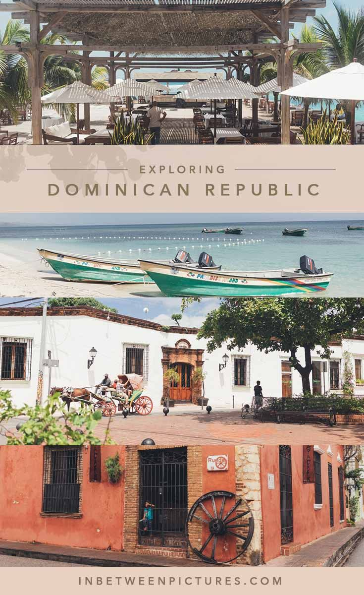Dominican Republic Travel Advice >> Ultimate Guide To The Dominican Republic In Between Pictures