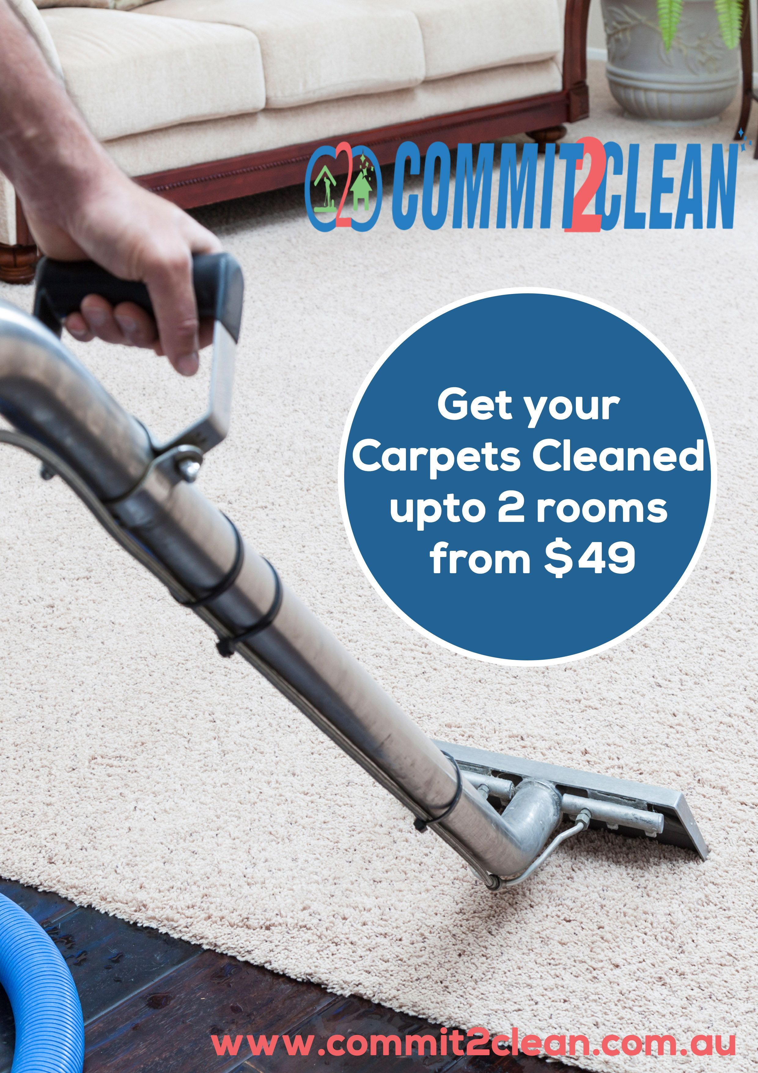 Carpet Cleaning Melbourne Commit 2 Clean How To Clean Carpet Steam Clean Carpet Cleaning